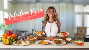 nutrition vixen tempting you to indulge in life the healthy way